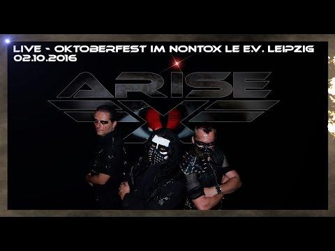 Arise-X [LIVE][HD] Oktoberfest NonTox LE e.V. Leipzig 02.10.16