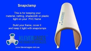 Snap Clamp, fits PVC pipe to hold material, netting or mesh on projects - Klever Cages