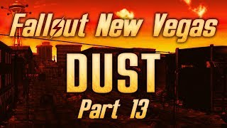 Fallout: New Vegas - Dust - Part 13 - The Road to Vegas