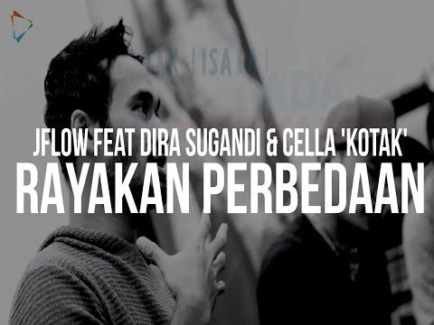 """RAYAKAN PERBEDAAN Feat Dira Sugandi & Cella """"KOTAK"""""""