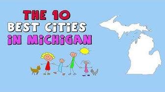 The 10 BEST CITIES to Live in MICHIGAN