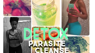 Detox Parasite Cleanse | How I Jump-started my Weight Loss