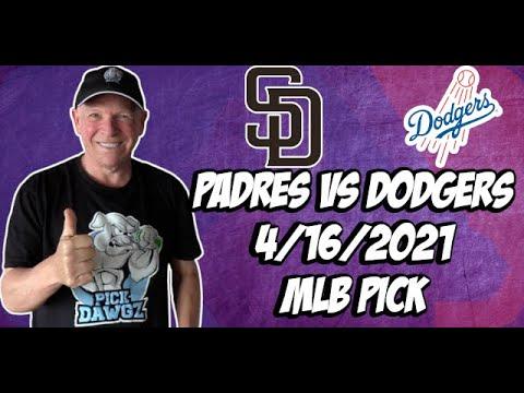San Diego Padres vs Los Angeles Dodgers 4/16/21 MLB Pick and Prediction MLB Tips Betting Pick