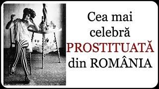 Cea mai celebră PROSTITUATĂ din ROMÂNIA