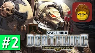 Space Hulk: Deathwing - Enhanced Edition - #2 - Gameplay Walkthrough