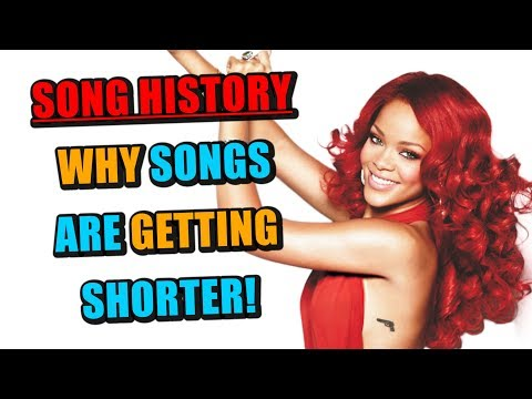 Song History: Why Songs Are Getting Shorter & Shorter