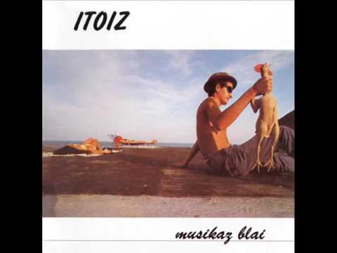 Itoiz - Musikaz blai (Álbum completo)