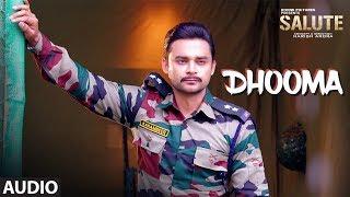 Dhooma (Full Audio Song) Sahil Solanki | Salute | Nav Bajwa, Jaspinder Cheema, Sumitra Pednekar