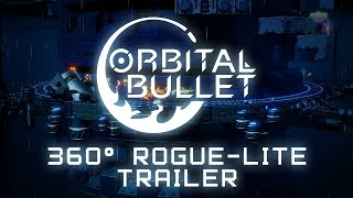 Orbital Bullet I 360° Rogue-lite I THE MIX Event Gameplay Trailer