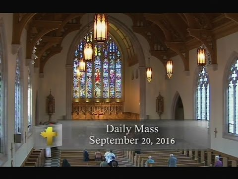 Daily Mass, Tuesday 20 September 2016