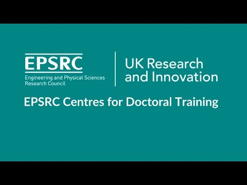 EPSRC Centres for Doctoral Training