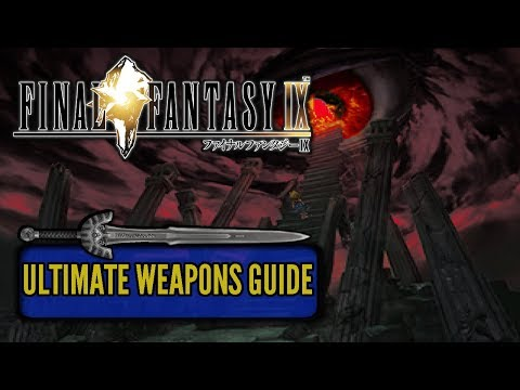 Final Fantasy IX Ultimate Weapons Guide 🗡️