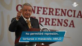 El Presidente Andrés Manuel López Obrador dijo que como Comandante Supremo de las Fuerzas Armadas nunca dará órdenes para que se reprima al pueblo