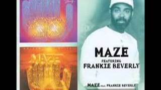 Maze and Frankie Beverly - Look at California