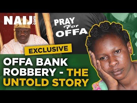 Nigeria News: Offa bank robbery - The untold story (NAIJ EXCLUSIVE) | Naij.com TV
