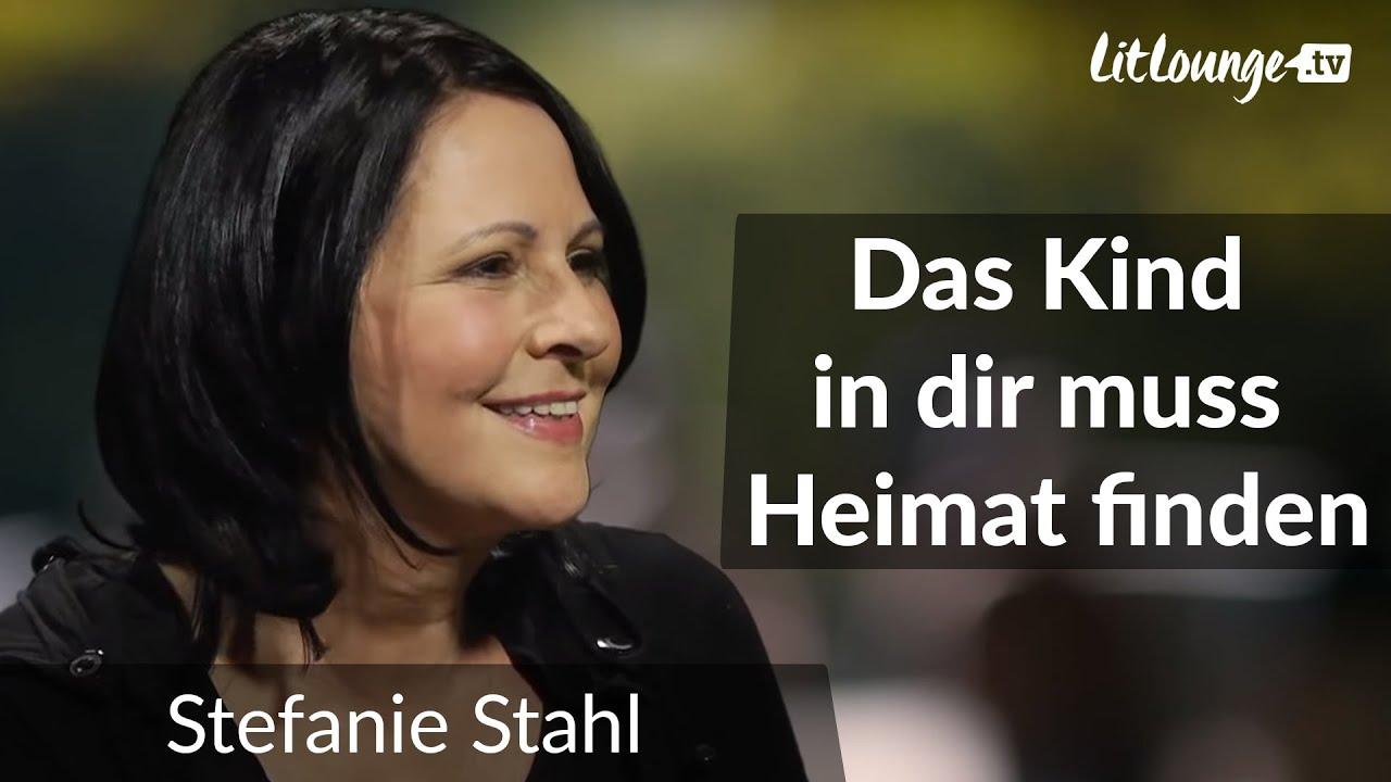 Stefanie Stahl Das Kind In Dir Muss Heimat Finden Interview Youtube
