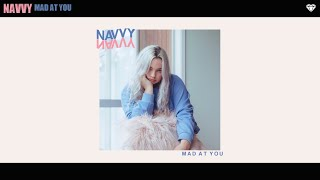 Navvy - Mad At You (Official Audio)