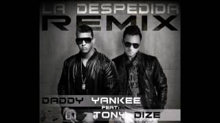 Daddy Yankee Ft. Tony Dize La Despedida Remix Rreggaeton