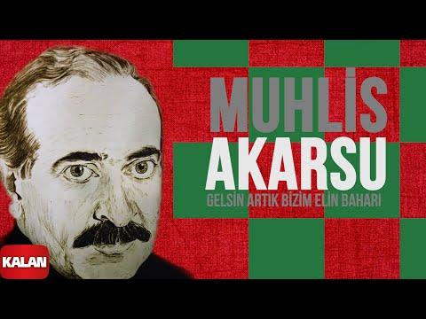 Muhlis Akarsu - Gelsin Artık Bizim Elin Baharı - [ Ya Dost Ya Dost © 1994 Kalan Müzik ]