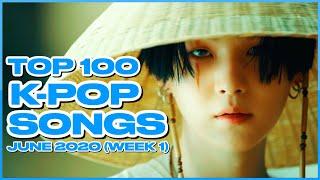 (TOP 100) K-POP SONGS CHART | JUNE 2020 (WEEK 1)