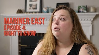 MARINER EAST, Episode 4: Right to Know (with Melissa Haines)
