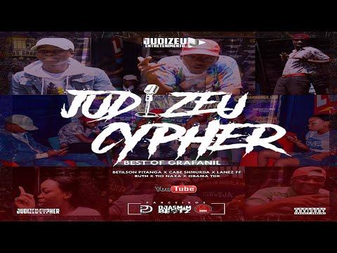 JUDIZEU CYPHER (Best Of Grafanil) C/ Betilson Pitanga x Cabe Shmurda x Lanez FF x Ruthy de Carvalho x Tio Naza x Obama TDK)