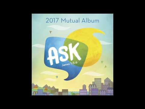 Ask of God Female Version—Ask (2017 Mutual Album)