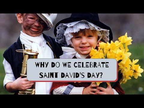 Why do we celebrate Saint David's Day? (2021)
