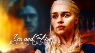 Jon and Daenerys | Ice and Fire