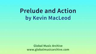 Prelude and Action by Kevin MacLeod 1 HOUR Resimi