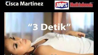 Cisca Martinez - 3 Detik saja