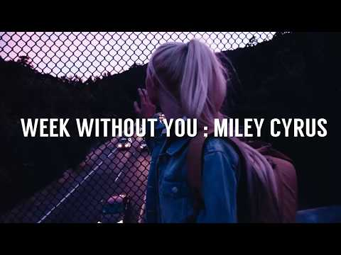 Miley Cyrus - Week without you (Sub. Español - Ingles)