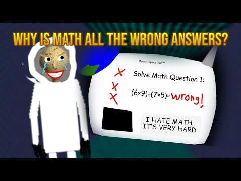 WHy iS mAth AlL tHe wRonG aNsWers?!  | Baldi's Basics in Outer Space [Baldi's Basics Mod]