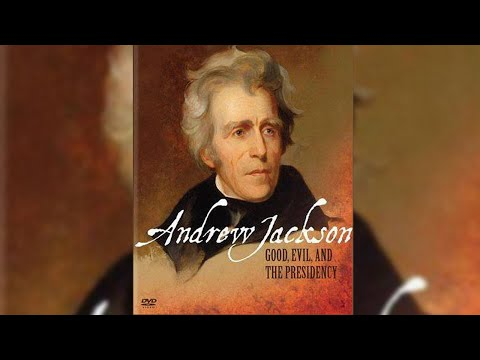 Andrew Jackson - Good Evil & The Presidency - PBS Documentar