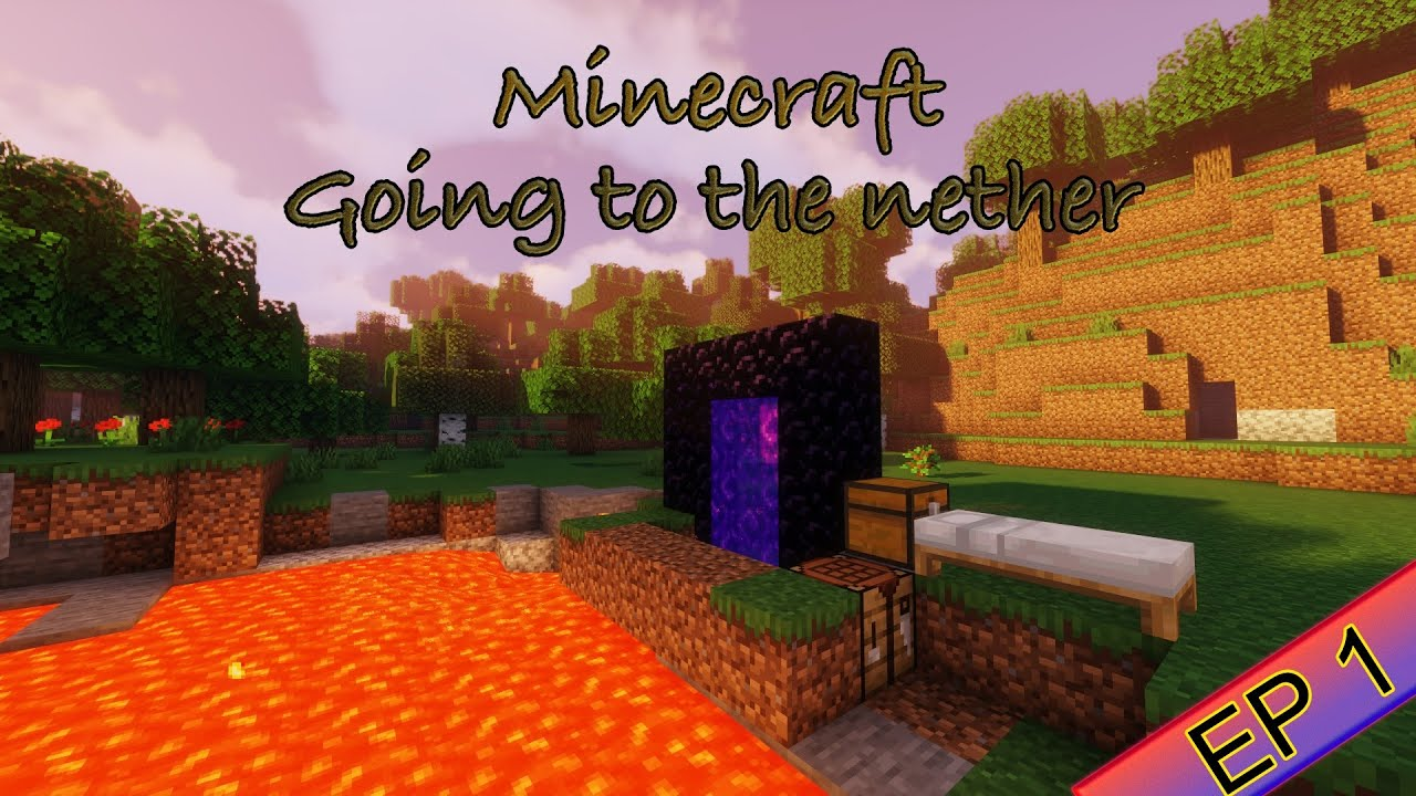 Vanilla Minecraft: Get to the nether [ Version 12.126.12 ]