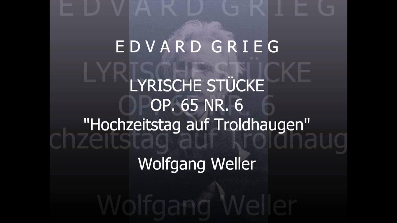 Grieg Lyrische Stucke Op 65 Nr 6 Hochzeitstag Auf Troldhaugen