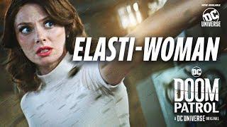 Doom Patrol | Elasti-Woman | DC Universe | The Ultimate Membership