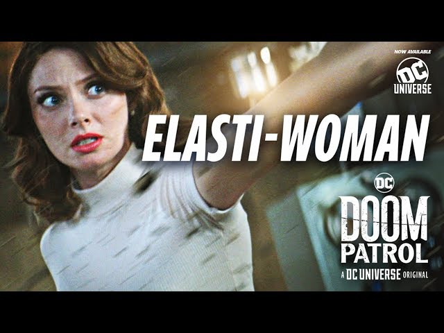 Doom Patrol | Elasti-Woman | DC Universe | The Ultimate Membership