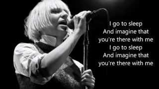 Sia - I go to sleep (lyrics)