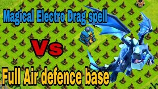 Magcal Electro dragon spell  Vs  Full Air defence base   CoC private server   2018.