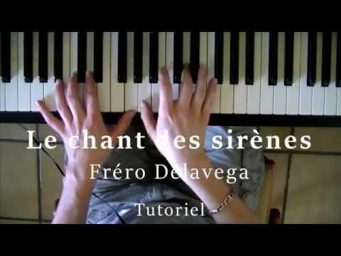 LE CHANT DES SIRENES -  FRERO DELAVEGA (TUTORIEL PIANO)