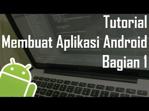 Tutorial Membuat Aplikasi Android (Pemula) - Bagian 1