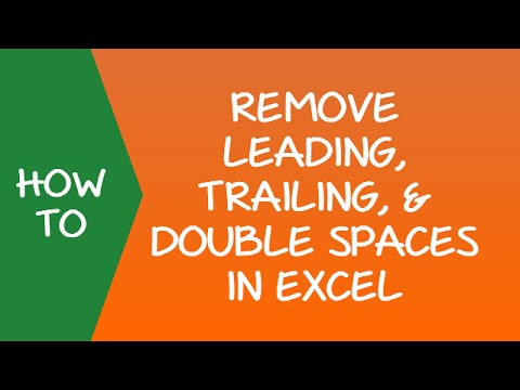 Remove Spaces in Excel - Leading, Trailing and Double