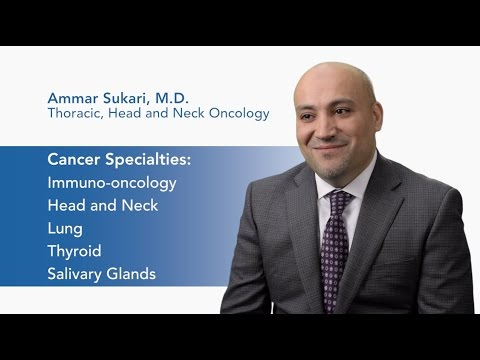 Meet Dr. Ammar Sukari - Thoracic, Head and Neck Oncology  video thumbnail