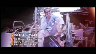 Download Kofi Gyan - Ensu Bio (Official ) MP3 song and Music Video