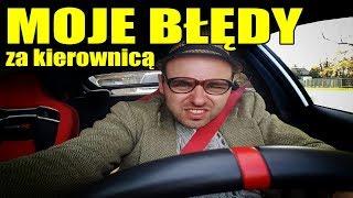 Moje największe błędy za kierownicą #MOTODORADCA