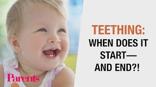 Teething: When Does It Start? -- And End?! | Parents