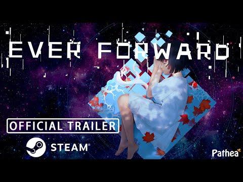 Ever Forward Full Release Trailer