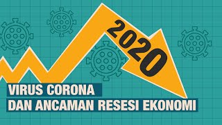 [INFO GRAFIS] Dunia Ribut Resesi Ekonomi karena Corona, Apa Artinya?