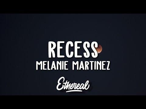 Melanie Martinez - Recess (Lyrics)